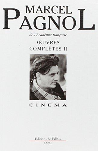 Oeuvres complètes II : Cinéma
