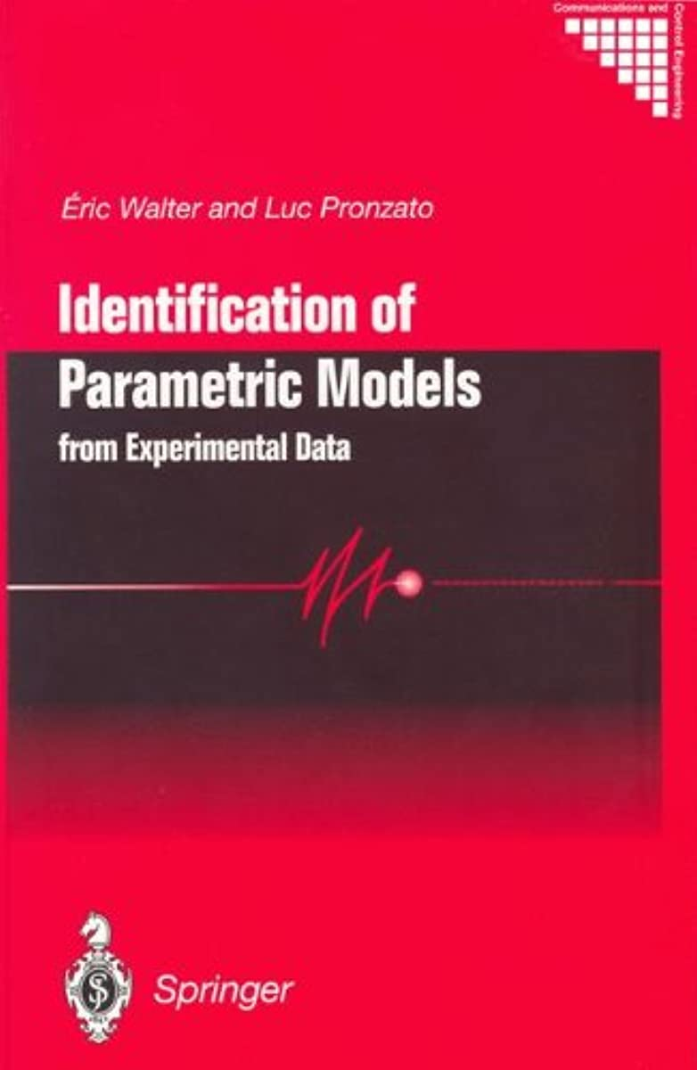 銀河ボットモーションIdentification of Parametric Models: from Experimental Data (Communications and Control Engineering)