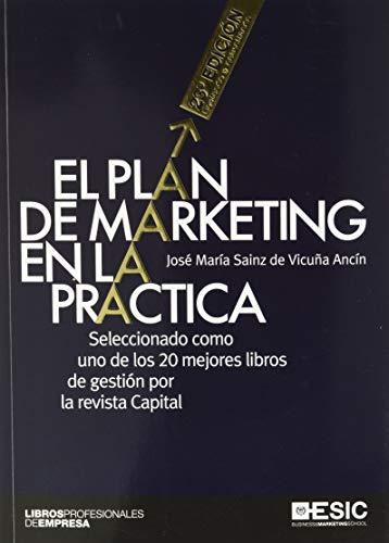 El Plan De Marketing En La Práctica (23ª ed. - 2020) (Libros profesionales)