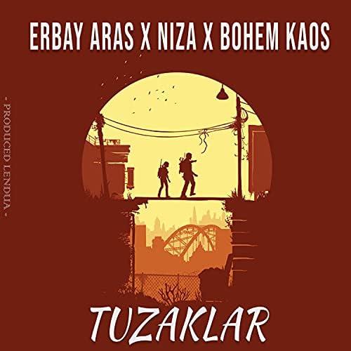 Erbay Aras, Niza & Bohem Kaos