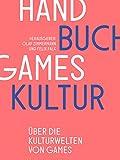 Handbuch Gameskultur