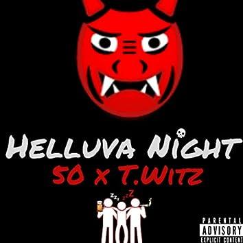 Helluva Night (feat. T. Witz)