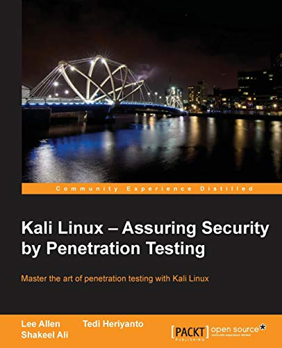 Kali Linux: Assuring Security by Penetration Testing [Lingua inglese]: With Kali Linux you can test the vulnerabilities of your network and then take ... penetration testing platform, specially writt