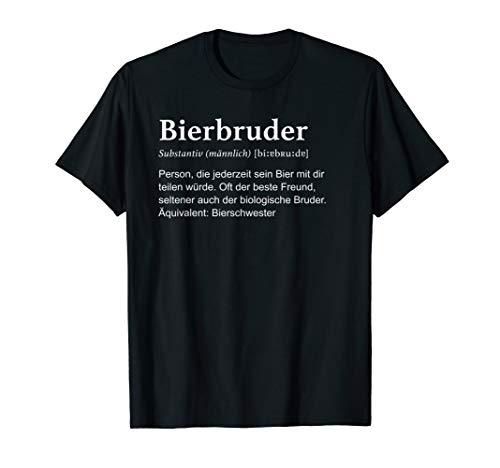 Bierbruder Definition. Bier Bruder Bro Brudi Bra Bar JGA Fun T-Shirt