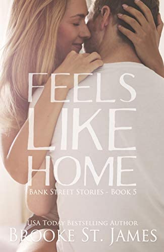 Feels Like Home A Romance Bank Street Stories Book 5 product image