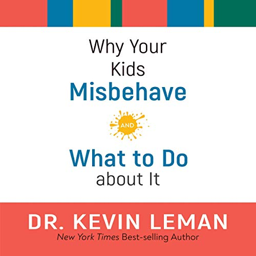Why Your Kids Misbehave audiobook cover art