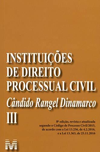 Instituições de Direito Processual Civil - vol. 3 – 8 ed./2019: Volume 3