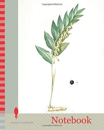 Notebook: Polygonatum vulgare, Polygonatum officinale, Polygonatum sceau de Salomon, Common Solomon's Seal, Redouté, Pierre Joseph, 1759-1840, les liliacees, 1802 - 1816