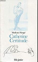 Catherine Certitude de Patrick Modiano