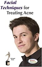 Facial Techniques For Treating Acne Learn How to Clear & Heal Acne Prone Skin - Esthetician Training Video For Acne Extractions and Deep Pore Cleansing - Great for Teenage Clients and Clients With Blemishes. Learn Facial Equipment Steps & Techniques
