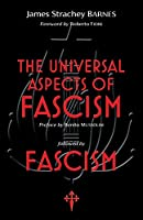 The Universal Aspects of Fascism & Fascism