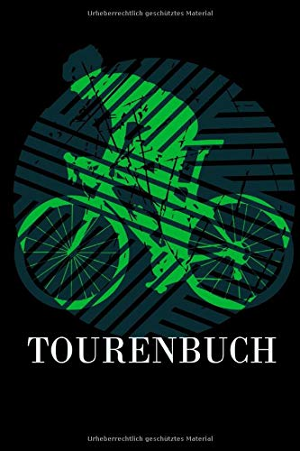 Tourenbuch: Mountainbike Tourenbuch - Notizbuch - Tagebuch - Tourenplaner - Bullet Journal - Fahrrad Streckenheft / 120 Seiten, Blank