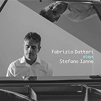 Fabrizio Datteri Plays Stefano Ianne