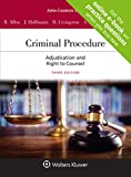 Criminal Procedure: Adjudication and the Right to Counsel (Looseleaf) [Connected Casebook] (Aspen Casebook)