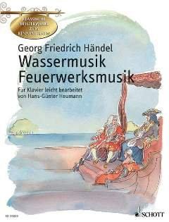 WATERMUSIEK + VEUERWERKSMUSIEK - geregeld voor piano [Noten / Sheetmusic] Componis: HAENDEL GEORG FRRICH uit de reeks: Klassieke meesterwerken om te leren kennen
