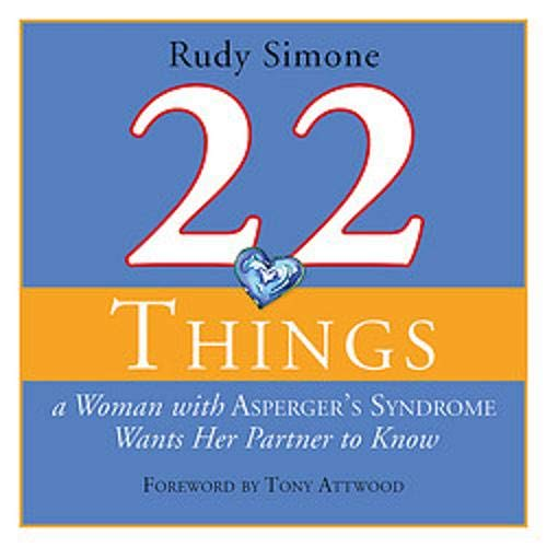 Couverture de 22 Things a Woman with Asperger's Syndrome Wants Her Partner to Know
