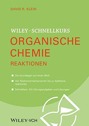 Wiley-Schnellkurs Organische Chemie II. Reaktionen
