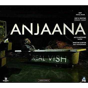 Anjaana by realvish