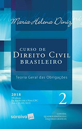 Curso de Direito Civil Brasileiro. Teoria Geral das Obrigações - Volume 2