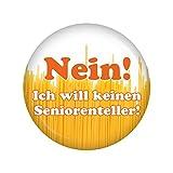 Kiwikatze® Sprüche - Nein! Ich will keinen Seniorenteller! - 37mm Button Pin Ansteckbutton Rente als Geschenk oder Mitbringsel zum Ruhestand oder Geburtstag