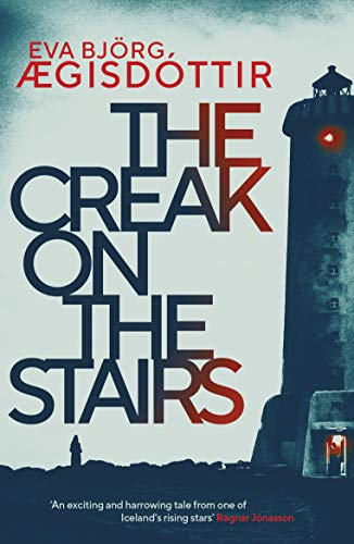 The Creak on the Stairs by [Eva Björg Ægisdóttir, Victoria Cribb]