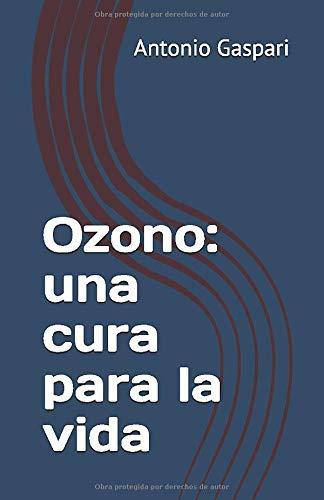 Ozono: una cura para la vida