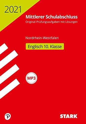STARK Original-Prüfungen Mittlerer Schulabschluss 2021 - Englisch - NRW