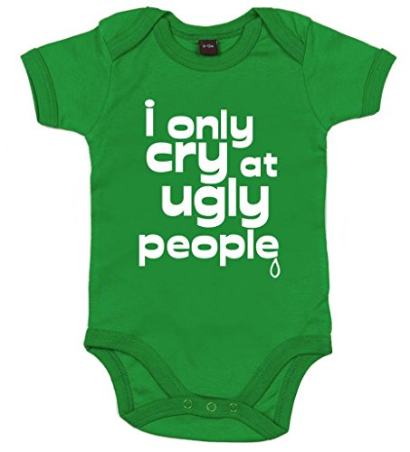 Image Vêtements bébé, I Only Cry at Ugly People, Body Bébé, 12-18m, Vert