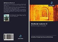Defecte tekens II: Recensies, essays, voorwoorden