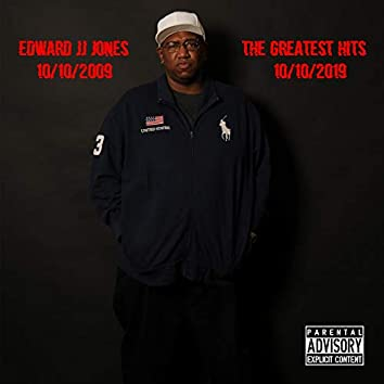 Edward JJ Jones the Greatest Hits - 10-10-2009 - 10-10-2019