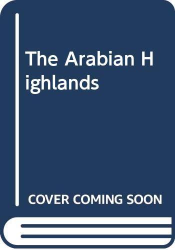 Arabian Highlands [Idioma Inglés]