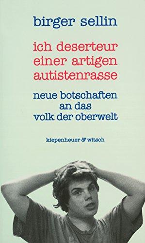 Deserteur einer artigen Autistenrasse (German Edition)
