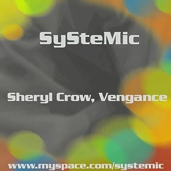 Sheryl Crow, Vengance