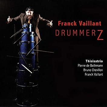 DrummerZ (feat. Pierre De Bethmann, Bruno Chevillon)