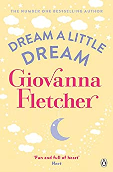 Dream a Little Dream by [Giovanna Fletcher]