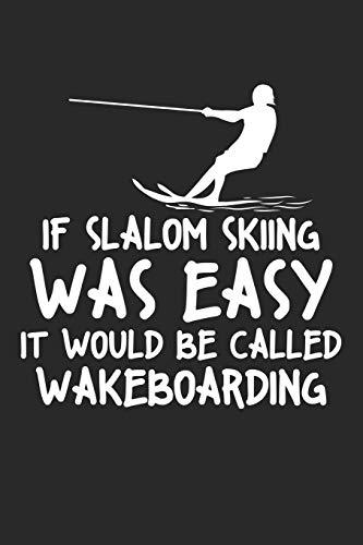 If Slalom Skiing...