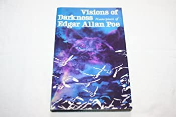 Hardcover Visions of darkness; masterpieces of Edgar Allan Poe Book