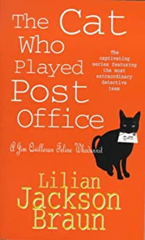 The Cat Who Played Post Office (The Cat Who… Mysteries, Book 6): A cosy feline crime novel for cat lovers everywhere (The Cat Who...) by [Lilian Jackson Braun]