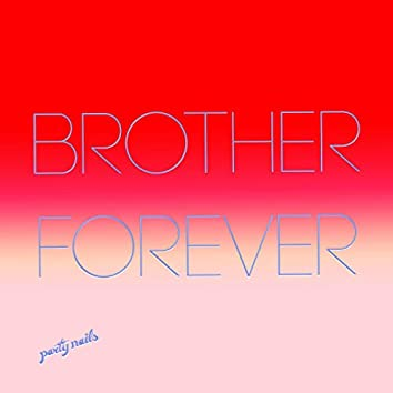 Brother Forever