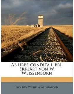 AB Urbe Condita Libri. Erklart Von W. Weissenborn Volume 05-06 (Paperback)(Latin) - Common