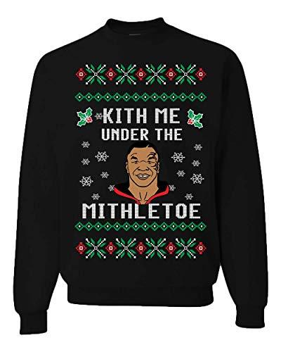Wild Bobby Kith Me Under The Mithletoe Funny Tyson Lisp | Mens Ugly Christmas Sweater Crewneck Graphic Sweatshirt, Black, Large