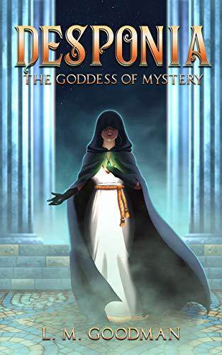 Desponia: Goddess of Mystery