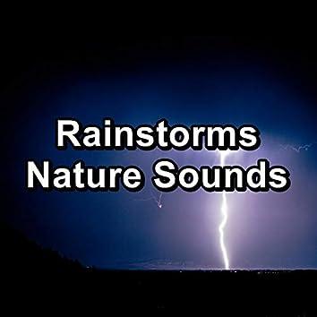 Rainstorms Nature Sounds