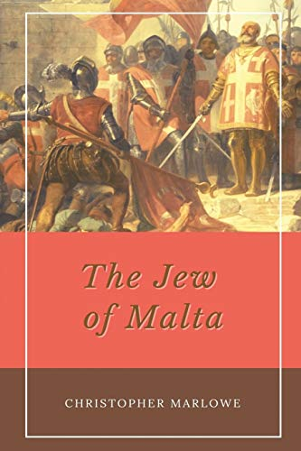 The Jew of Malta: Annotated