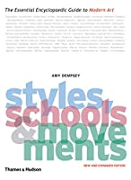 Styles, Schools and Movements: The Essential Encyclopaedic Guide to Modern Art