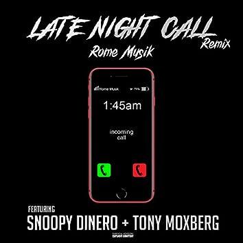 Late Night Call Remix
