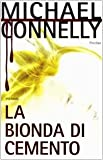 Bionda Di Cemento (La)...