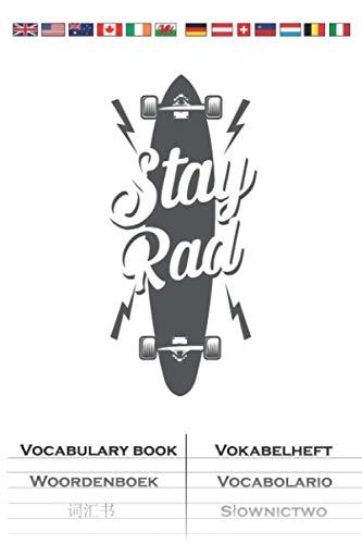 Longboard Stay Rad Vokabelheft: Vokabelbuch mit 2 Spalten für Freunde des gemütlichen Skatens