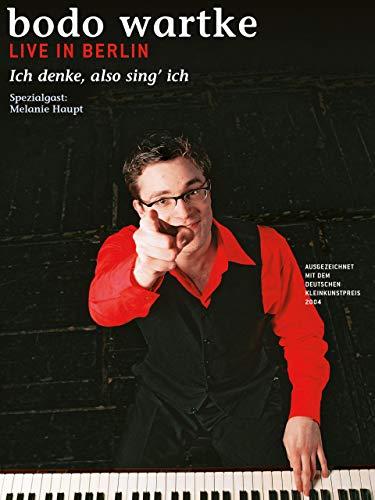 Bodo Wartke - Ich denke, also sing' ich - live in Berlin