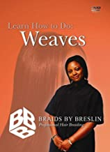 Learn How to Do: Weaves